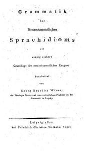 Grammatik des Neutestamentl. Sprachidioms
