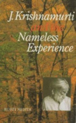 J  Krishnamurti and the Nameless Experience PDF