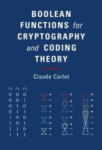 Boolean Functions for Cryptography and Coding Theory PDF