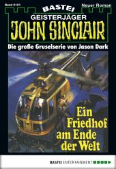 John Sinclair - Folge 0101: Ein Friedhof am Ende der Welt (2. Teil)