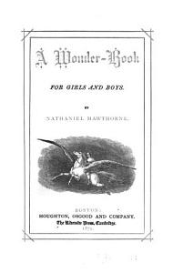 A wonder book for girls and boys  The whole history of grandfathers chair PDF