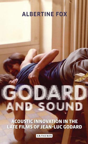 Godard and Sound PDF