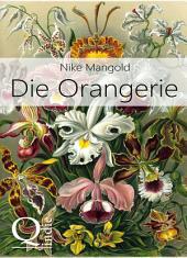 Die Orangerie