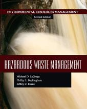 Hazardous Waste Management: Second Edition