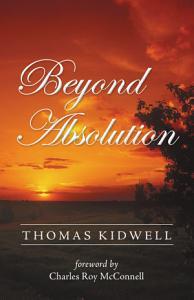 Beyond Absolution Book