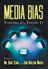 Media Bias: Finding It, Fixing It