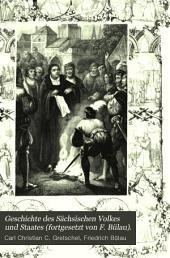 Geschichte des Sächsischen Volkes und Staates (fortgesetzt von F. Bülau).