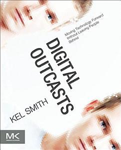 Digital Outcasts PDF Book
