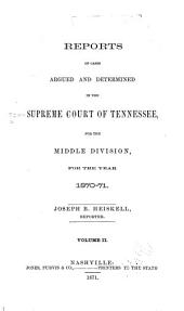 Reports of Cases Argued and Determined in the Supreme Court of Tennessee: Volume 49