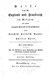 Reise durch England und Frankreich in Briefen an einen jungen Freund in Deutschland: In zwei Theilen, Band 2