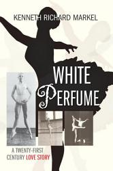 White Perfume Book PDF