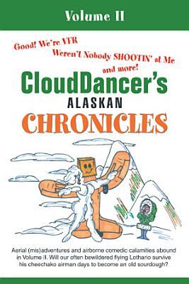Clouddancer s Alaskan Chronicles PDF