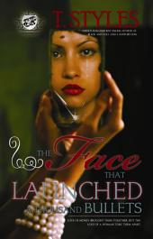 The Face That Launched A Thousand Bullets (The Cartel Publications Presents)