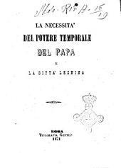 La necessità del potere temporale del papa e la città leonina