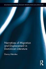 Narratives of Migration and Displacement in Dominican Literature