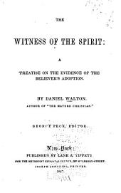 The Witness of the Spirit: A Treatise on the Evidence of the Believer's Adoption