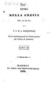 Istoria della Grecia dal 1740 al 1824 di F. C. H. L. Pouqueville: Volume 3