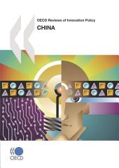OECD Reviews of Innovation Policy OECD Reviews of Innovation Policy: China 2008