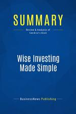 Summary: Wise Investing Made Simple
