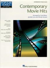 Contemporary Movie Hits (Songbook): Intermediate Piano Solos