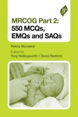 MRCOG Part 2  550 MCQs  EMQs and SAQs PDF