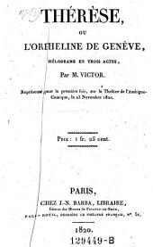 Therese, ou l'orpheline de Geneve, Melodrame en 3 actes