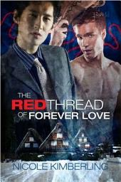 The Red Thread of Forever