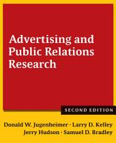 Advertising and Public Relations Research: Edition 2