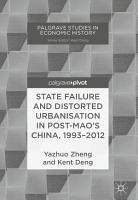State Failure and Distorted Urbanisation in Post Mao s China  1993   2012 PDF