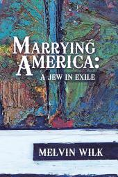 Marrying America: A Jew in Exile