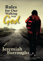 Rules for Our Walking With God