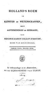 Holland's roem in kunsten en wetenschappen: met aanteekeningen en bijdragen, Volume 2