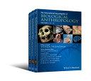 The International Encyclopedia of Biological Anthropology, 3 Volume Set