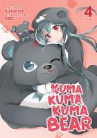 Kuma Kuma Kuma Bear  Light Novel  Vol  4 PDF