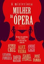 A Misteriosa Mulher da Ópera