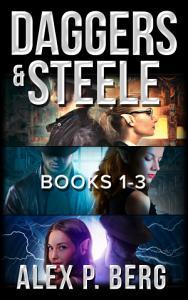 Daggers   Steele  Books 1 3 PDF