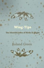 Wing-Tips - The Identification of Birds in Flight