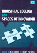 Industrial Ecology and Spaces of Innovation PDF
