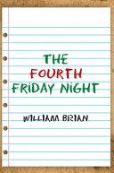The Fourth Friday Night