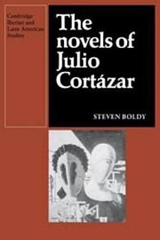 The Novels of Julio Cortazar PDF