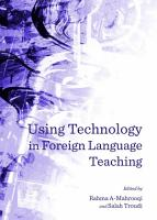 Using Technology in Foreign Language Teaching PDF