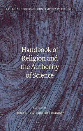 Handbook of Religion and the Authority of Science PDF