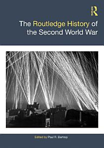 The Routledge History of the Second World War PDF