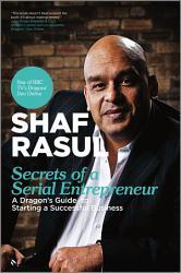 Secrets Of A Serial Entrepreneur Book PDF