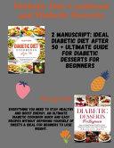 Diabetic Diet Cookbook and Diabetic Desserts