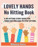 Lovely Hands No Hitting Book Book