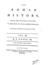 The Roman History: From the Building of Rome to the Ruin of the Commonwealth, Volume 3