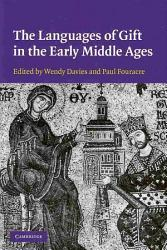 The Languages of Gift in the Early Middle Ages PDF