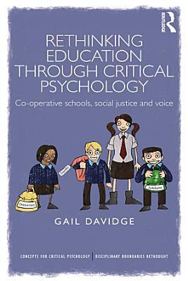 Rethinking Education through Critical Psychology