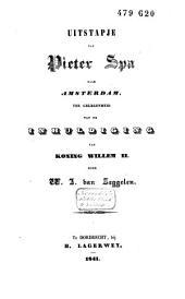 Uitstapje van Pieter Spa naar Amsterdam, ter gelegenheid van de inhuldiging van Koning Willem 2